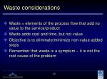 waste considerations