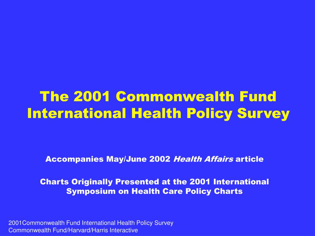 the 2001 commonwealth fund international health policy survey l.