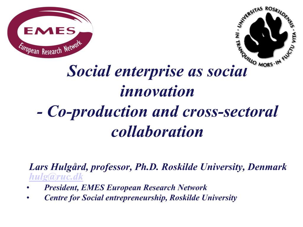 social enterprise as social innovation co production and cross sectoral collaboration l.