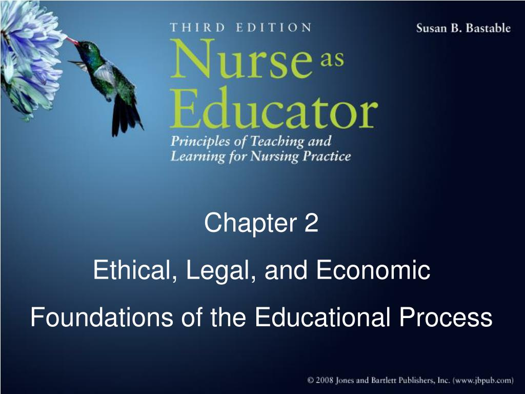 chapter 2 ethical legal and economic foundations of the educational process l.