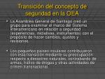 transici n del concepto de seguridad en la oea4