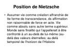 position de nietzsche