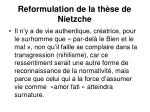 reformulation de la th se de nietzche