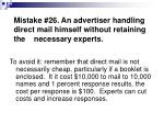 mistake 26 an advertiser handling direct mail himself without retaining the necessary experts