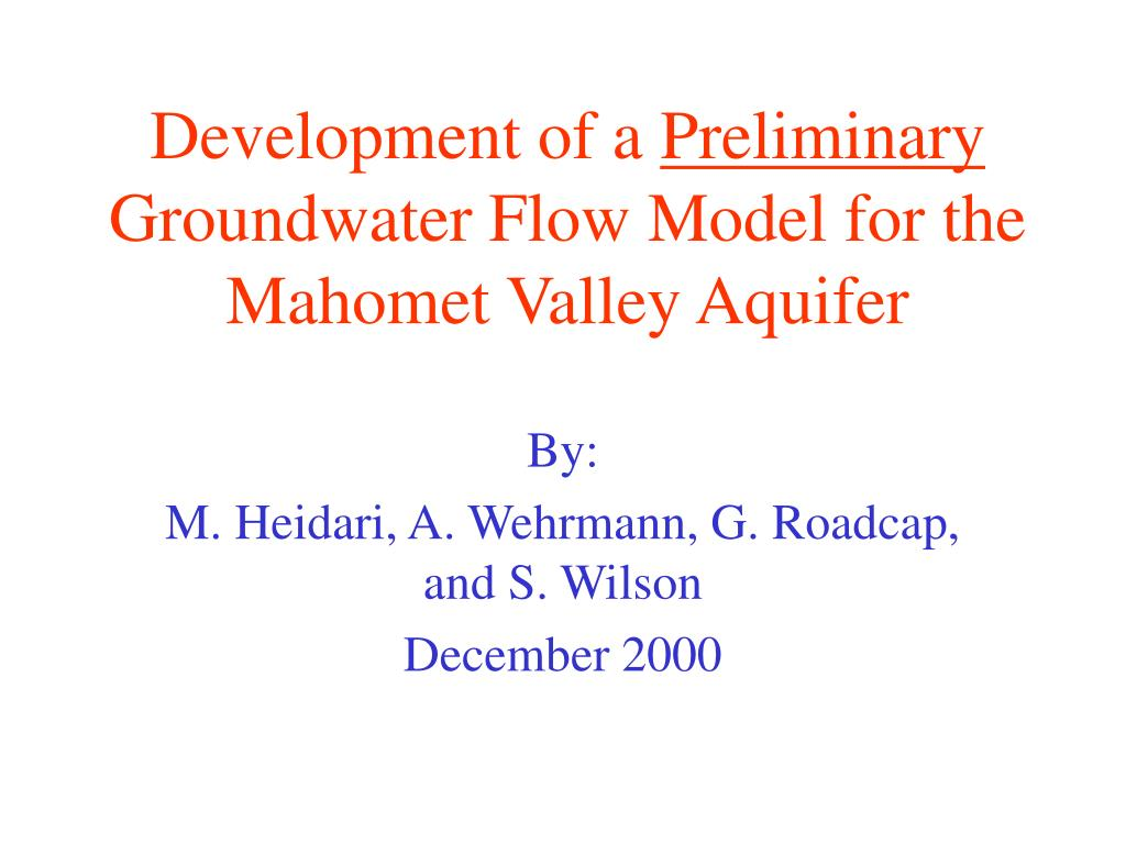 development of a preliminary groundwater flow model for the mahomet valley aquifer l.