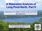a watershed analysis of long pond north part ii