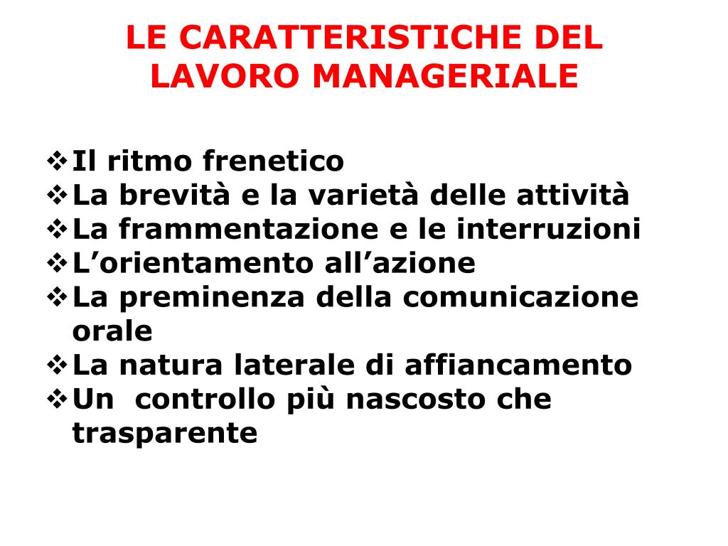 LE CARATTERISTICHE DEL LAVORO MANAGERIALE