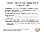 money follows the person mfp demonstration