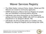 waiver services registry
