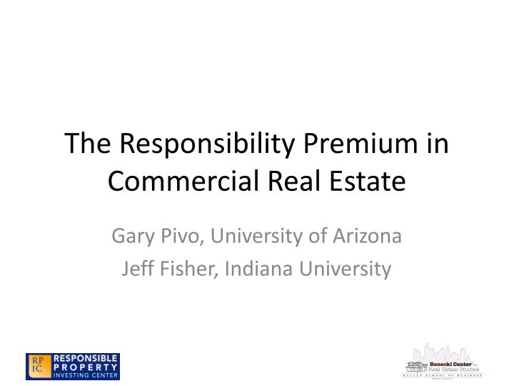 the responsibility premium in commercial real estate n.