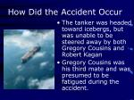 how did the accident occur