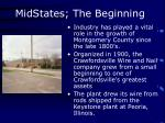 midstates the beginning