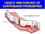 usgs s 1988 forcast of earthquake probabities