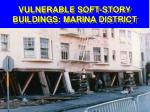 vulnerable soft story buildings marina district