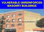 vulnerable unreinforced masonry buildings