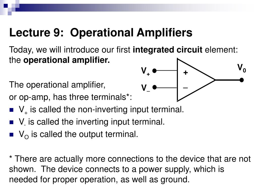 Ppt Lecture 9 Operational Amplifiers Powerpoint Presentation Id Op Amp How Does This Opamp Noninverting Amplifier Work L