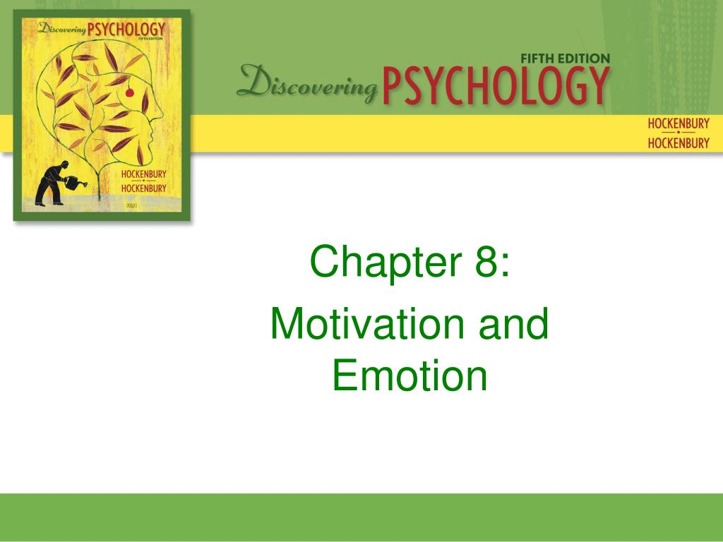 chapter 8 motivation and emotion l.