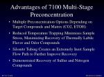 advantages of 7100 multi stage preconcentration