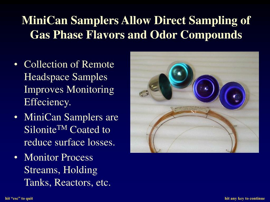 Collection of Remote Headspace Samples Improves Monitoring Effeciency.