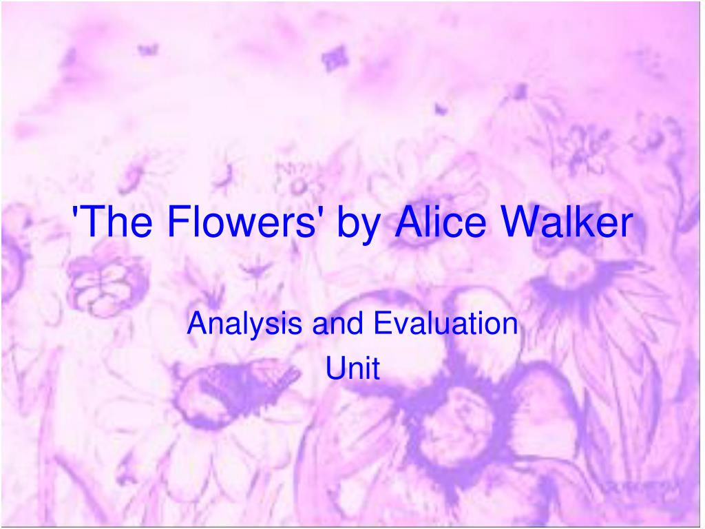 the flowers by alice walker l.