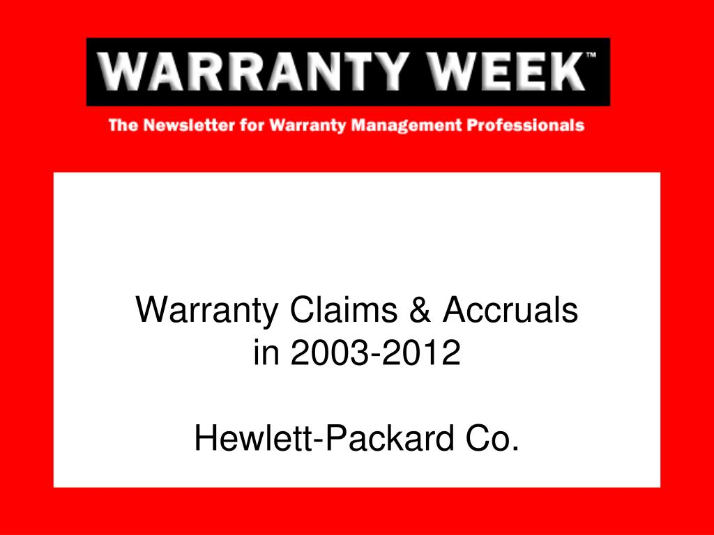 warranty claims accruals in 2003 2012 hewlett packard co l.