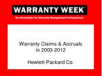 warranty claims accruals in 2003 2012 hewlett packard co