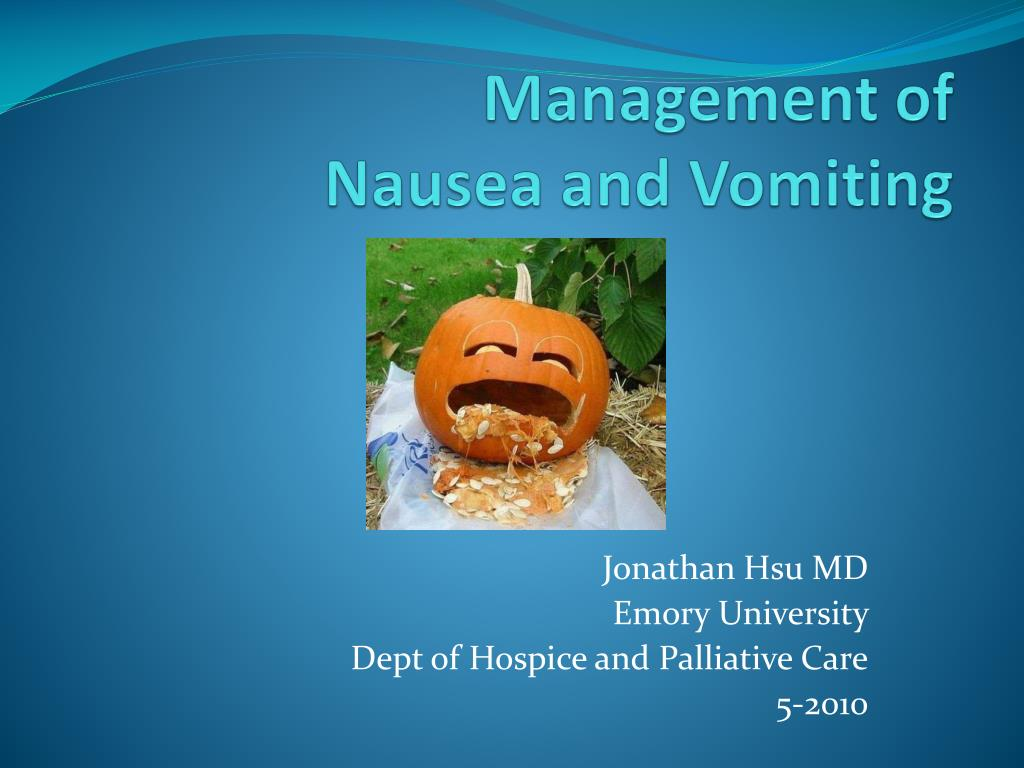 management of nausea and vomiting l.