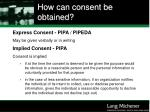 how can consent be obtained