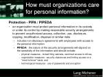 how must organizations care for personal information29