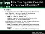 how must organizations care for personal information30