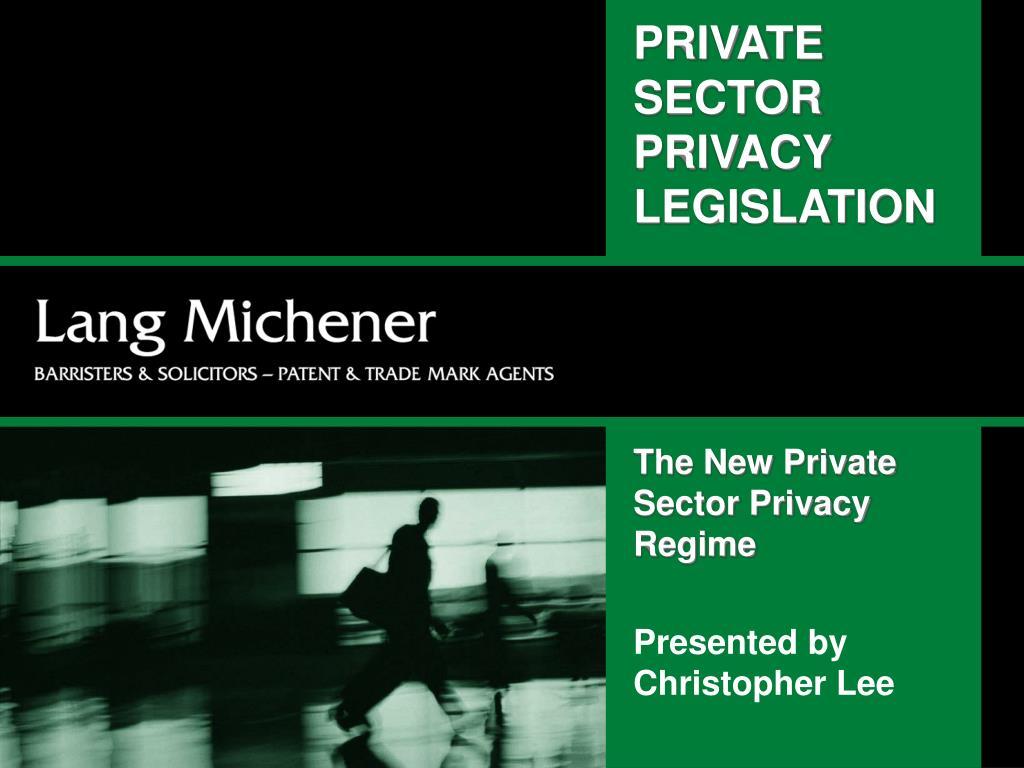 private sector privacy legislation l.