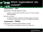 which organizations are covered