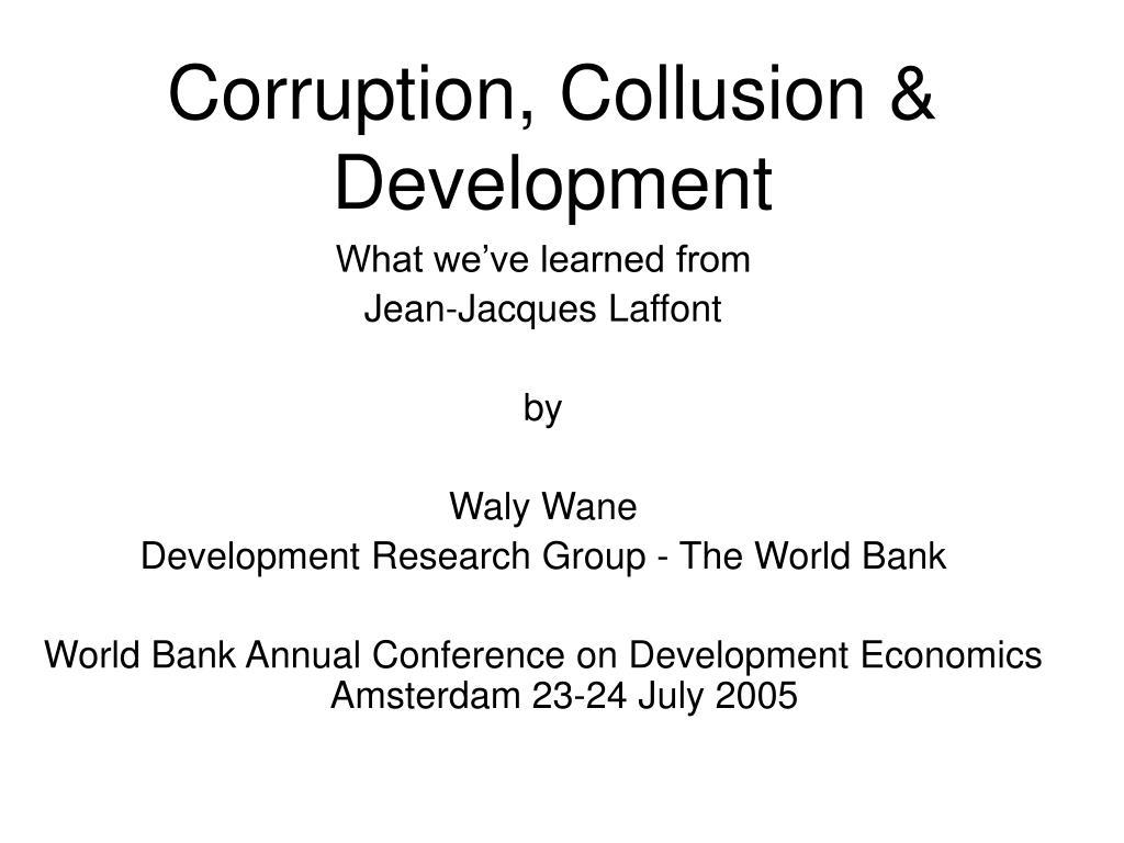 corruption collusion development l.