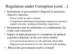 regulation under corruption cont7
