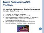 awake overnight aon staffing