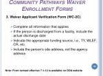 community pathways waiver enrollment forms155