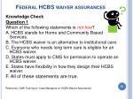 federal hcbs waiver assurances51