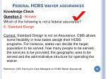 federal hcbs waiver assurances54