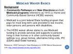 medicaid waiver basics