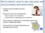 participants health and welfare are safeguarded and monitored