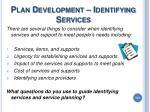 plan development identifying services