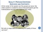 quality person centered services and supports