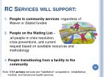 rc services will support