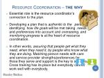 resource coordination the why10