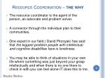 resource coordination the why8