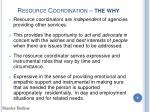 resource coordination the why9