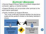 support brokers