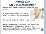 waiting list on going assessment