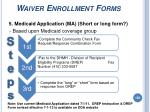 waiver enrollment forms158