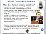 waiver quality requirements64
